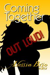 Coming Together: Out Loud